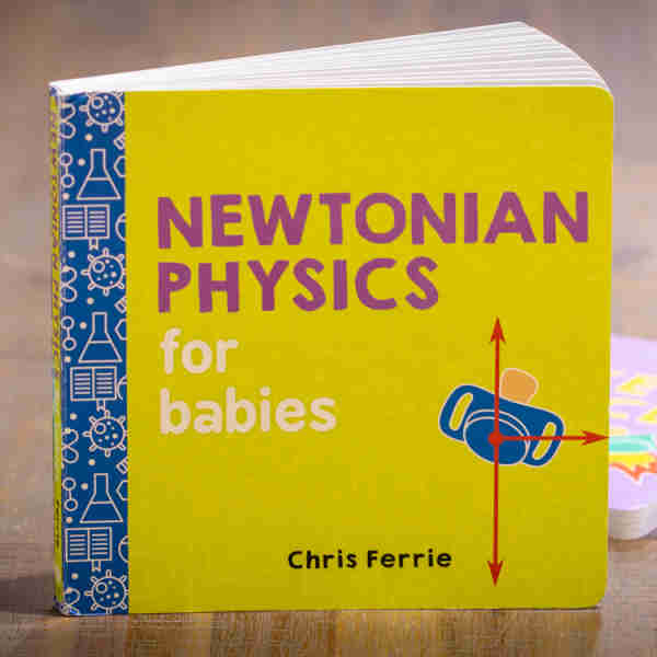 Book Review: Newtonian Physics for Babies