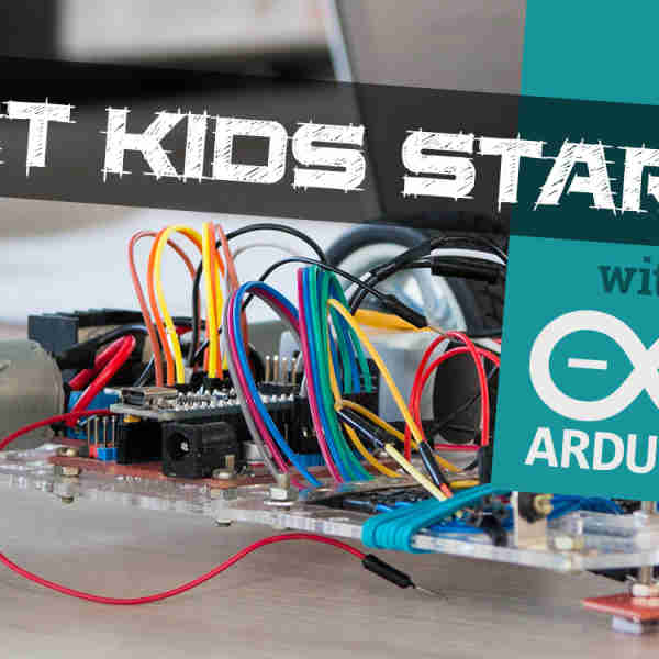 Get Kids Started With Arduino