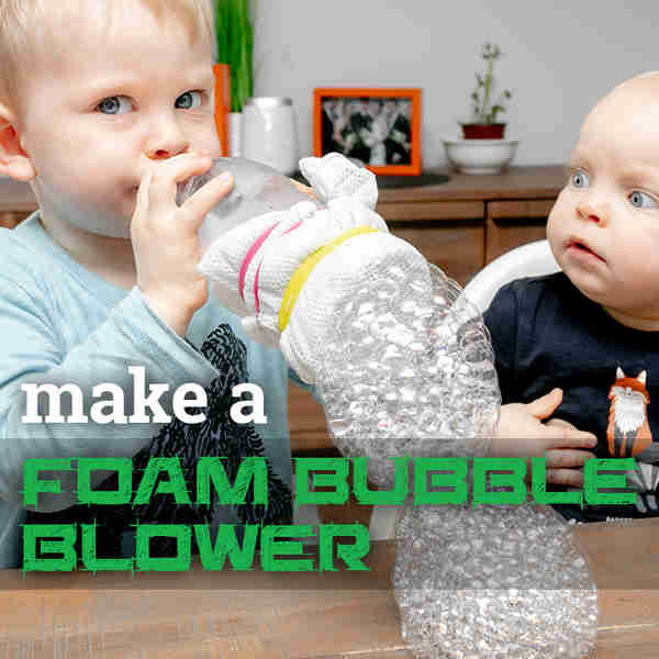 Create a Foam Bubble Blower